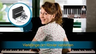 Klavier lernen - Vierklänge am Klavier verstehen - wie funktionieren Vierklänge?