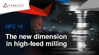 HFC 19 system | The new dimension in high-feed milling