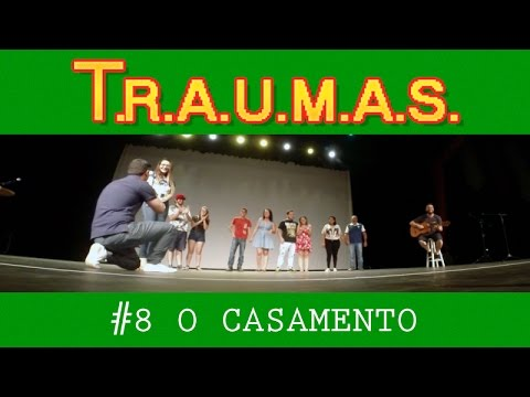 T.R.A.U.M.A.S #08 - O CASAMENTO (Rio Preto, SP)