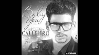 Poeta Callejero - Baby You (Romantico 2012)