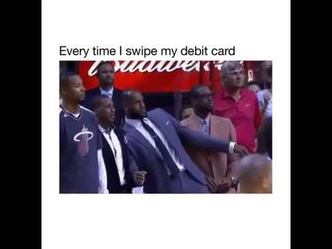 hqdefault everytime i swipe my debit card youtube,Credit Or Debit Meme