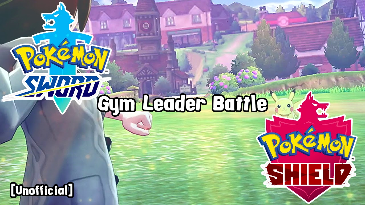 Pokemon Sword And Shield Gym Leader Battle Theme Unofficial