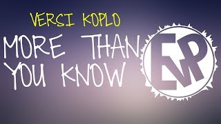 Top Hits -  More Than You Know Versi Koplo Evp Music