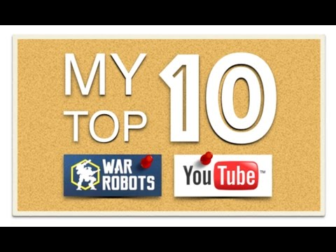 Bagofsoup's Top 10 Favorite War Robots Youtube Channels