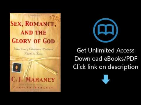 Download sex romance and the glory of god what every christian download sex romance and the glory of god what every christian husband needs to know pdf ralph finley fandeluxe Image collections