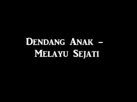 Dendang Anak   Melayu Sejati