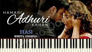 Hasi (Hamari Adhuri Kahani) Piano Tutorial | Notes | Sheet Music | Midi ~ Piano Daddy