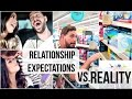 Relationship Expectations vs. Reality