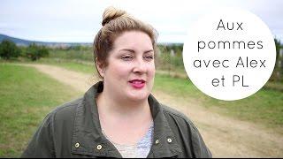 AUX POMMES AVEC ALEX ET PL - Vlogtobre 2 | Eve Martel | Vlogtober