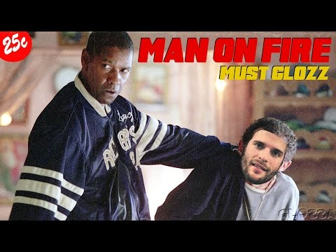 #10 MUST GLOZZ - Man on Fire (2004) | Denzel Washington | Action