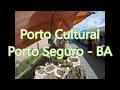 Porto Seguro - BA (Cultural)