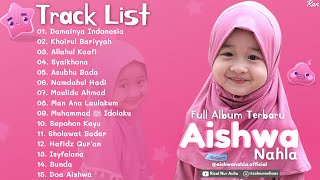 Full Album Sholawat Terbaru AISHWA NAHLA - Damainya Indonesia || Allahul Kaafi || Khoirul Bariyyah