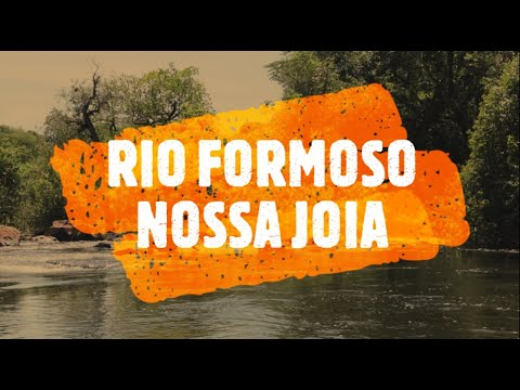 RIO FORMOSO NOSSA JOIA - Jaborandi Bahia