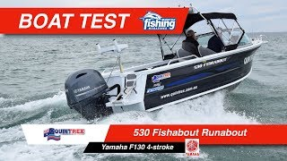 Tested | Quintrex Fishabout 530 with Yamaha F130