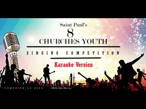 Karen Gospel Song_ Ku Hser ( Karaoke Vision)