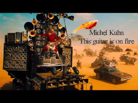 Mad Metal Music - This guitar is on fire (Mad Max:Fury Road Tribute) by Michel Kuhn