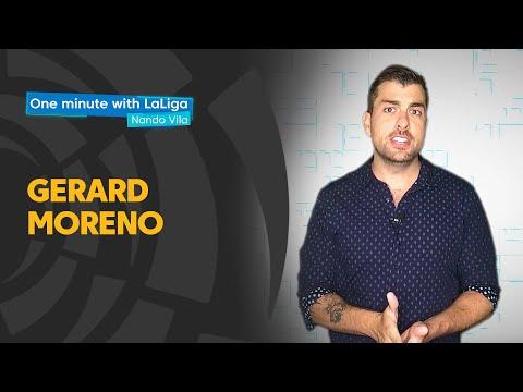 One minute with LaLiga & Nando Vila: Gerard Moreno