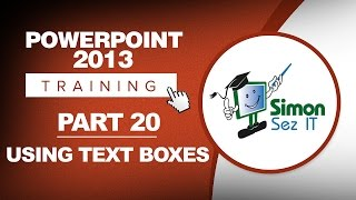 PowerPoint 2013 for Beginners Part 20: Using Text Boxes