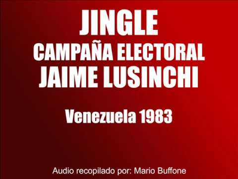 JINGLE Jaime Lusinchi