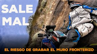 Intento GRABAR el MURO desde MÉXICO pero SALE MAL | S17/E03