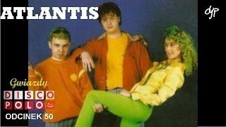 ATLANTIS - Gwiazdy disco polo