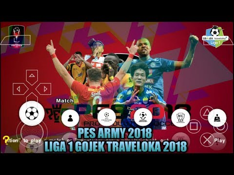 Cara Download Game PES ARMY 2018 Liga 1 Gojek Traveloka PPSSPP Android