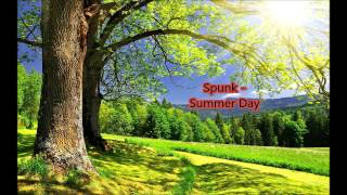 Spunk - Summer Day (Radio Edit)