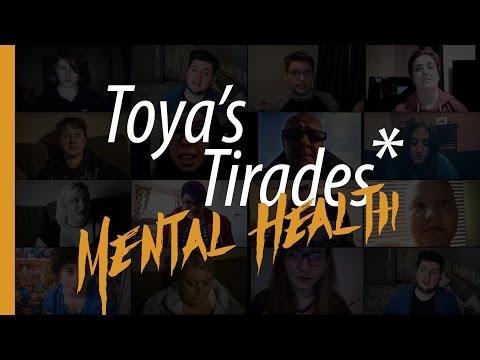 Toya's Tirades | Mental Health (Trigger Warning)