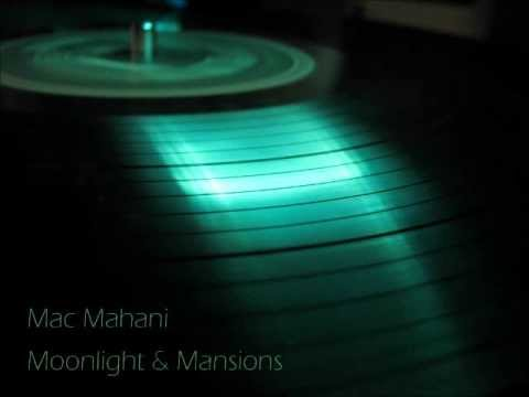 Deep House Mix/ Mac Mahani - Moonlight & Mansions 02