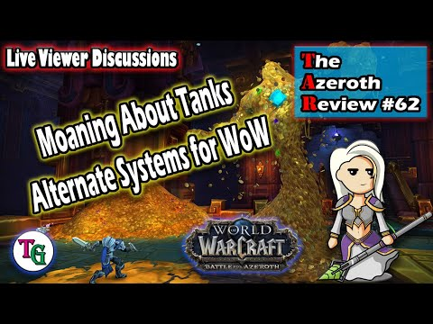 The Azeroth Review #62 World of Warcraft Discussion