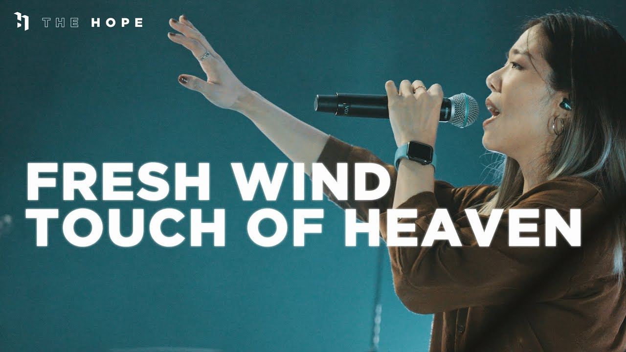 Fresh Wind / Touch Of Heaven   Worship Cover   The Hope
