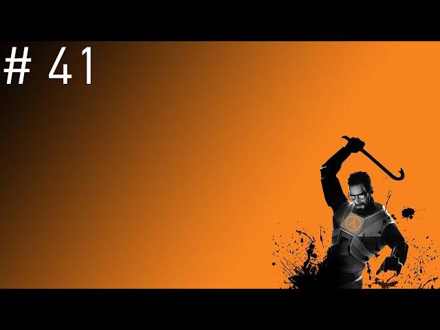 Half-life 2 #41 - Olha O G-man