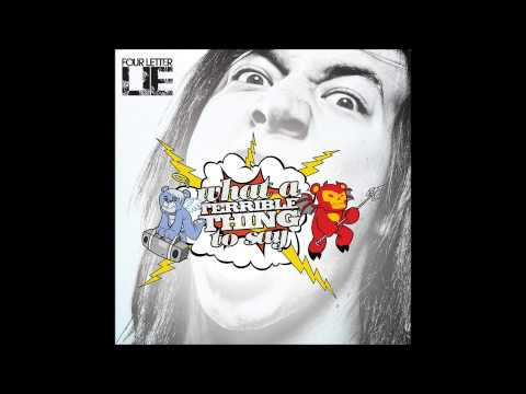 Four Letter Lie - What A Terrible Thing To Say (Full Album) mp3