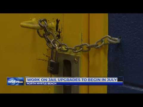 North Myrtle Beach jail gets upgrades after inmate escapes