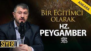 Bir Eğitimci Olarak Hz. Peygamber | Muhammed Emin Yıldırım (Ankara)