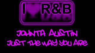 Watch Johnta Austin Just The Way You Are video