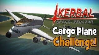 Kerbal Space Program! | Airbus Cargo Plane Challenge!