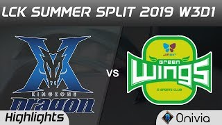KZ vs JAG Highlights Game 1 LCK Summer 2019 W3D1 KingZone DragonX vs Jir Air GreenWings LCK Highligh