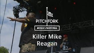 "Killer Mike - ""Reagan"" - Pitchfork Music Festival 2013"