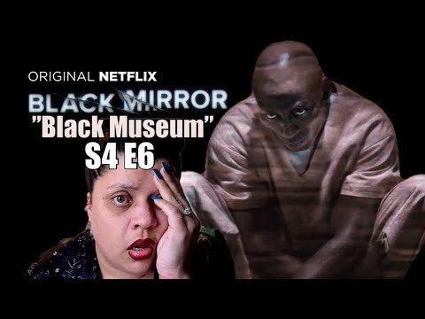 "Black Mirror S4 E6 ""Black Museum"" - REACTION!!! (Part 3)"