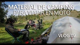 Camping y cocina  | Cómo organizar un viaje en moto. Vlog #119