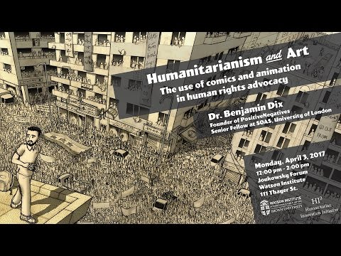 Humanitarianism and Art: The use of comics and animation in