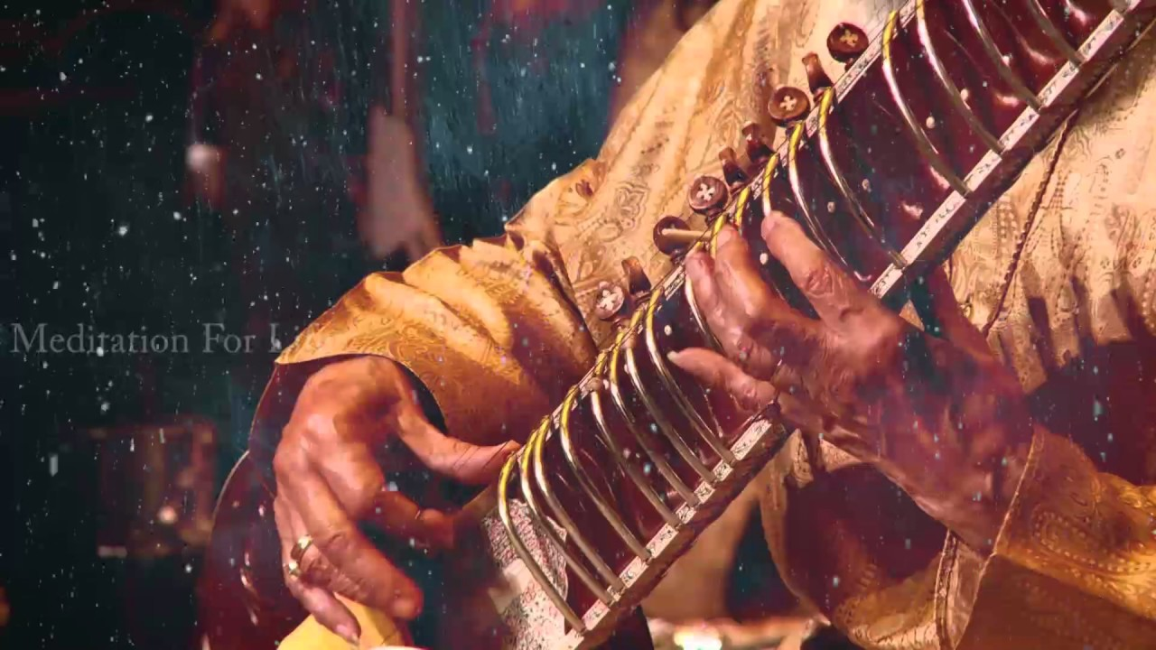 Meditation Classical Music Relax Mind Body Sitar / 1 Hour
