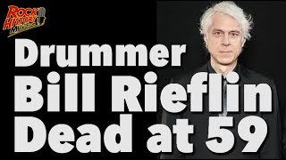 Bill Rieflin Dead At 59, Drummer For King Crimson, Ministry, R E M