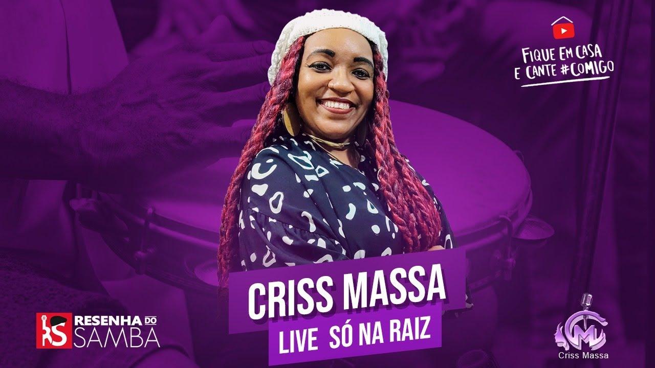 Live da Criss Massa  | Só Na Raiz #Fiqueemcasa e #CanteComigo