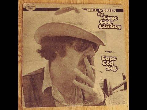 Bill O'Brien 'The Cape Cod Cowboy' Lost 1970's Country Full Album