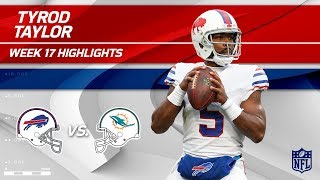 Tyrod Taylor Highlights | Bills vs. Dolphins | Wk 17 Player Highlights