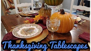 Three Easy and Elegant Thanksgiving Tablescapes