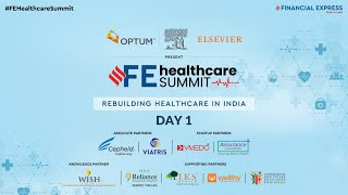 FE Healthcare Summit Day 1 Live