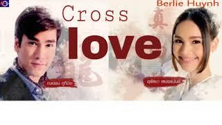 Cross love - The rising sun ost [lyrics]